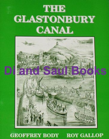 The Glastonbury Canal, by Geoffrey Body and Roy Gallop